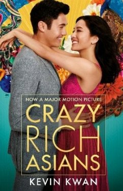Crazy Rich Asians - Film Tie In - KWAN, KEVIN
