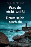 Was du nicht weißt / Drum stirb auch du: Zwei Romane in einem Band (eBook, ePUB)