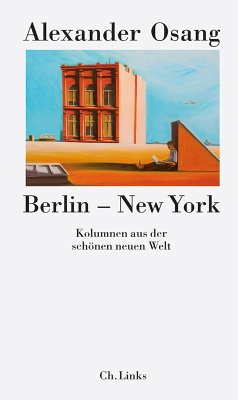 Berlin - New York (eBook, ePUB) - Osang, Alexander