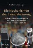 Die Mechanismen der Skandalisierung (eBook, ePUB)