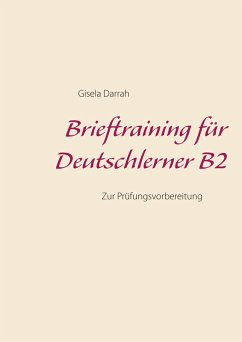 Brieftraining f¿r Deutschlerner B2 (eBook, ePUB)