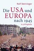 Die USA und Europa nach 1945 in 38 Kapiteln (eBook, ePUB)