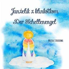 Janzelik z klinkotkom - der Schellenengel (eBook, ePUB)