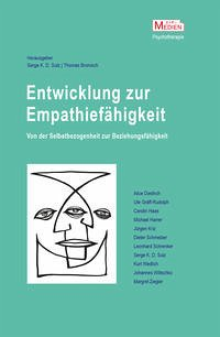 Entwicklung zur Empathiefähigkeit – Von der Selbstbezogenheit zur Beziehungsfähigkeit Entwicklung zur Empathiefähigkeit
