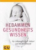 Hebammen-Gesundheitswissen (Mängelexemplar)