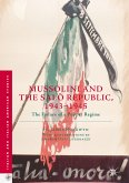 Mussolini and the Salò Republic, 1943–1945 (eBook, PDF)