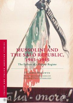 Mussolini and the Salò Republic, 1943–1945 (eBook, PDF) - Burgwyn, H. James