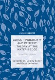 Autoethnography and Feminist Theory at the Water's Edge (eBook, PDF)