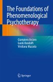 The Foundations of Phenomenological Psychotherapy (eBook, PDF)