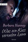 Was ein Kuss verraten kann (eBook, ePUB)