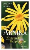 Arnika - Königin der Heilpflanzen - eBook (eBook, ePUB)