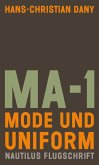MA-1. Mode und Uniform (eBook, ePUB)