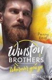 Wherever you go / Winston Brothers Bd.1 (eBook, ePUB)