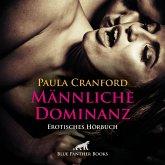 Männliche Dominanz / Erotik Audio Story / Erotisches Hörbuch (MP3-Download)