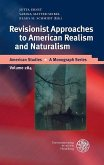 Revisionist Approaches to American Realism and Naturalism (eBook, PDF)