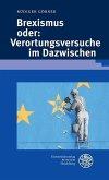 Brexismus oder: Verortungsversuche im Dazwischen (eBook, PDF)