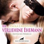 Der verliehene EheMann / Erotik Audio Story / Erotisches Hörbuch (MP3-Download)