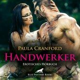 Der HandWerker / Erotik Audio Story / Erotisches Hörbuch (MP3-Download)