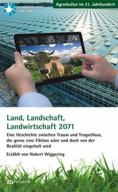 Land, Landschaft, Landwirtschaft 2071 (eBook, PDF)