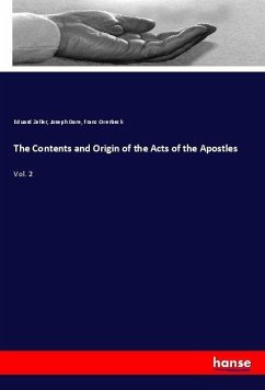 The Contents and Origin of the Acts of the Apostles