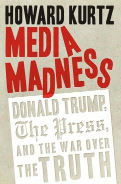 Media Madness (eBook, ePUB) - Kurtz, Howard