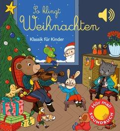 So klingt Weihnachten - Collet, Emilie