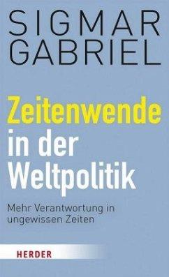 Zeitenwende in der Weltpolitik - Gabriel, Sigmar