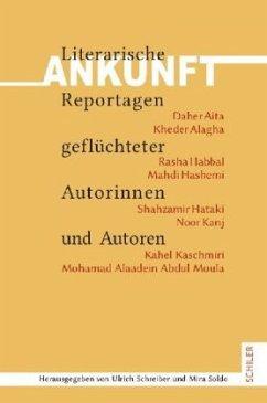 Ankunft - Aita, Daher; Alagha, Kheder; Habbal, Rasha; Hashemi, Mahdi; Hataki, Shahzamir; Kanj, Noor; Kaschmiri, Kahel; Moula, Mohamad Alaaedin Abdul