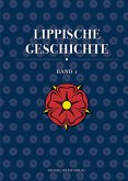 Lippische Geschichte. Band 01 und 02