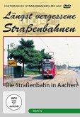 Die Straßenbahn in Aachen