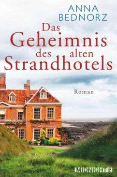 Das Geheimnis des alten Strandhotels - Bednorz, Anna