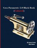 Creo Parametric 5.0 Black Book (Colored)