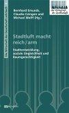 Stadtluft macht reich/arm (eBook, PDF)
