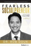 The Fearless Socialpreneur: Making It Your Business to Serve a World in Need