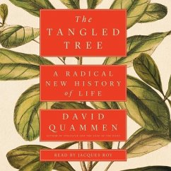 The Tangled Tree: A Radical New History of Life - Quammen, David