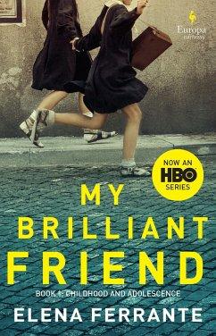My Brilliant Friend. HBO Tie-In - Ferrante, Elena