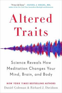 Altered Traits - Goleman, Daniel; Davidson, Richard J.