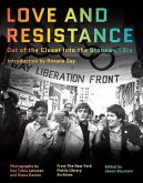 Love and Resistance: Out of the Closet Into the Stonewall Era