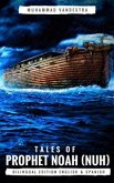 Tales of Prophet Noah (Nuh) (eBook, ePUB)