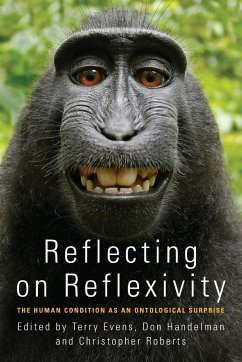 Reflecting on Reflexivity: The Human Condition ...