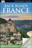 DK Eyewitness Travel: Back Roads France