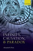 Infinity, Causation, and Paradox