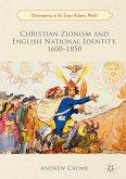 Christian Zionism and English National Identity, 1600-1850 (eBook, PDF)