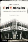 Creating the Nazi Marketplace (eBook, ePUB)