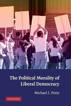 Political Morality of Liberal Democracy (eBook, ePUB) - Perry, Michael J.