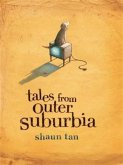 Tales From Outer Suburbia (eBook, ePUB)