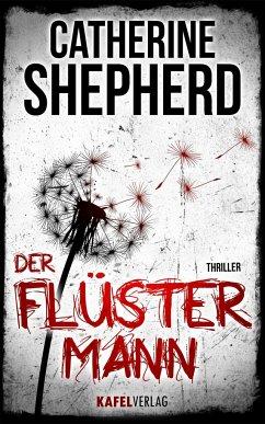 Der Flüstermann / Laura Kern Bd.3 - Shepherd, Catherine