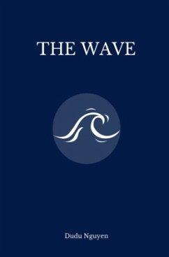 The Wave - Nguyen, Dudu