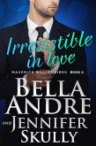 Irresistible In Love (The Maverick Billionaires 4) (eBook, ePUB)