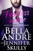 Fearless In Love (The Maverick Billionaires 3) (eBook, ePUB)